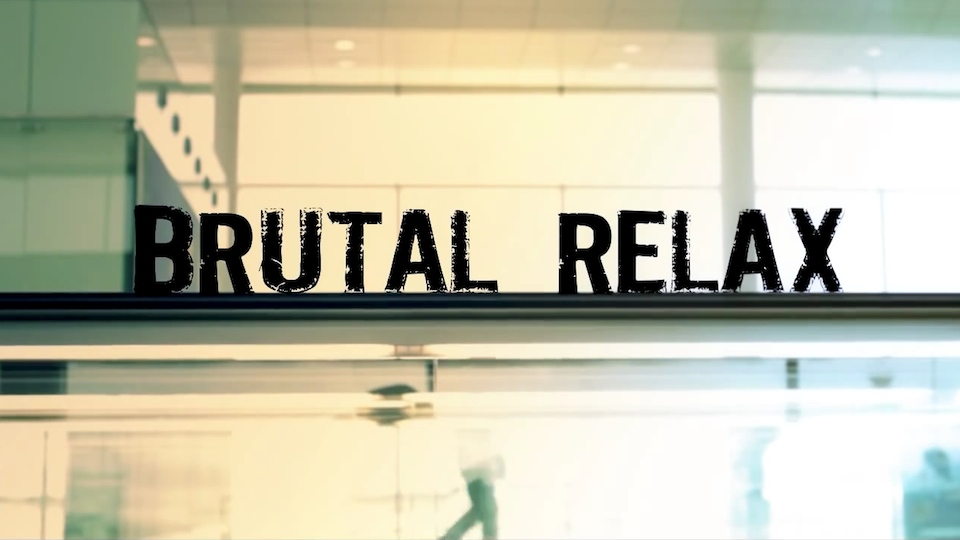 Brutal Relax